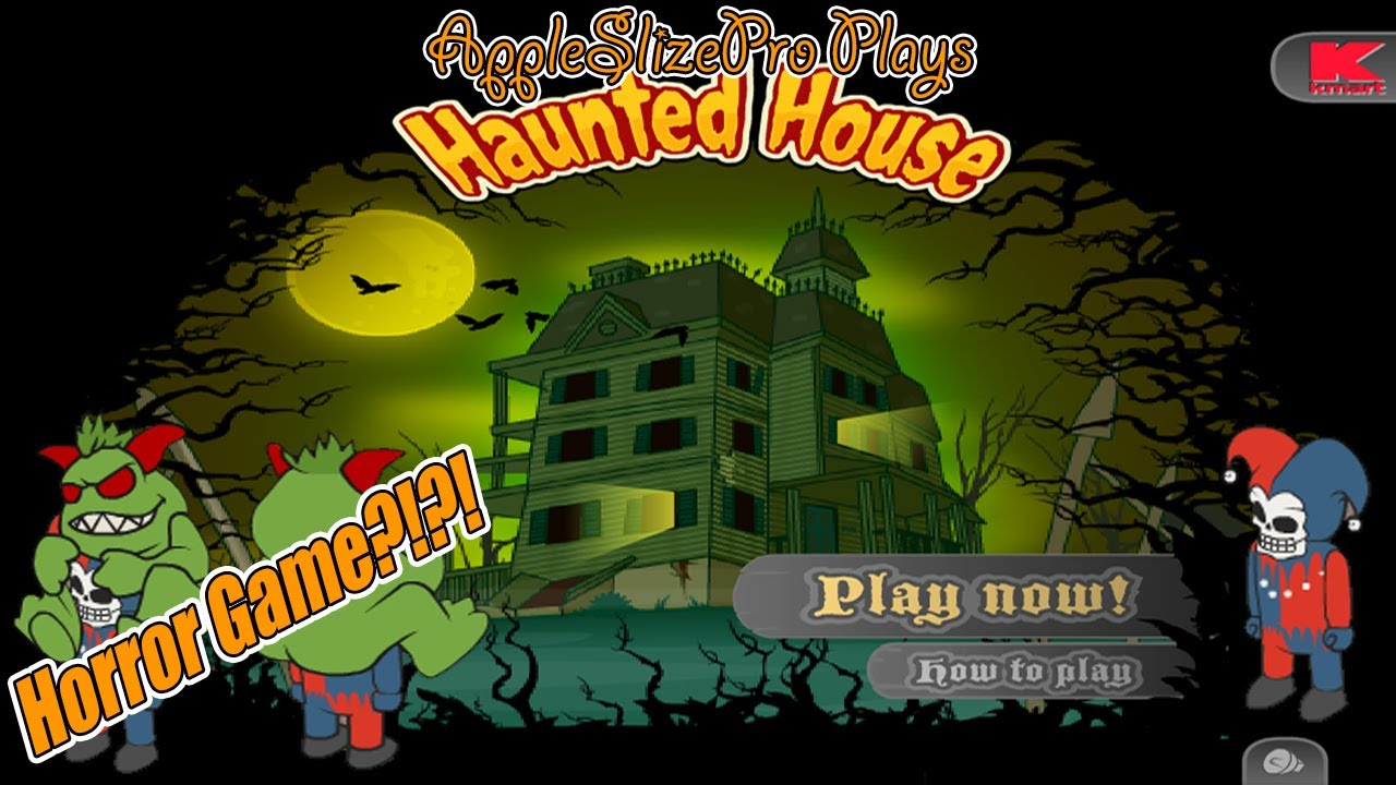 Haunted House Flash Game Gameplay W/AppleSlizePro   YouTube