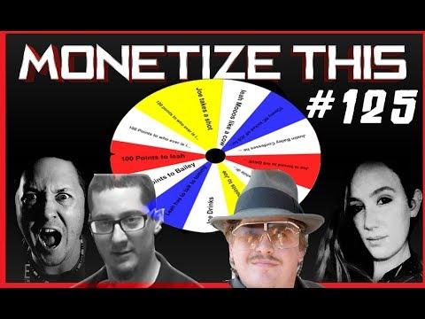 Monetize This ! #125  - The WHEEL of FUN ! Joe Cronin - Asteroids - Donald Trump