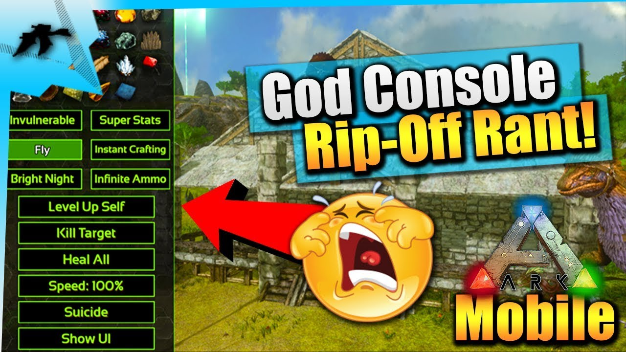 Ark Mobile | Is God Console/Cheats A Total Rip-Off!? Rant | iOS/Android  Update