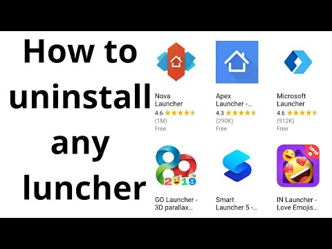how to uninstall launcher 2019 | uninstall any launcher in
