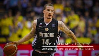 Josh ADAMS Highlights - VTB League 2016-2017