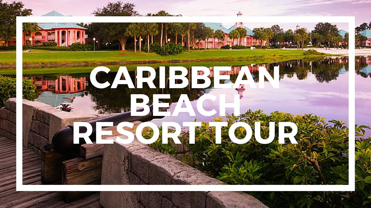 2c7eb471f8ab DISNEY S CARIBBEAN BEACH RESORT TOUR - YouTube