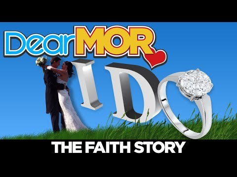 Dear MOR: I Do The Faith Story 021518