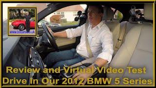 Review and Virtual Video Test Drive In Our 2012 BMW 5 Series 2 0 520d BluePerformance M Sport