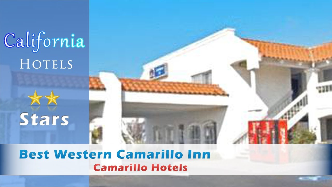 Best Western Camarillo Inn Hotels California