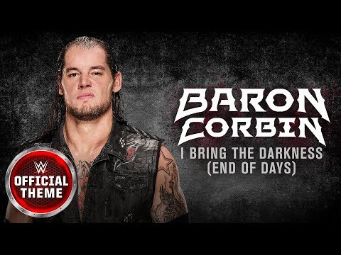 Baron Corbin - I Bring The Darkness (End of Days) [Entrance Theme] feat. Tommy Vext