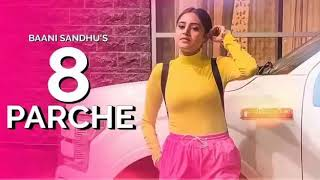 8 parche new punjabi song mp3 song.mp3