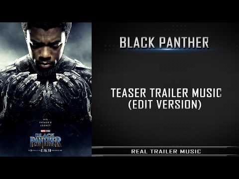 Black Panther Teaser Trailer Music | Trailer Edit Version