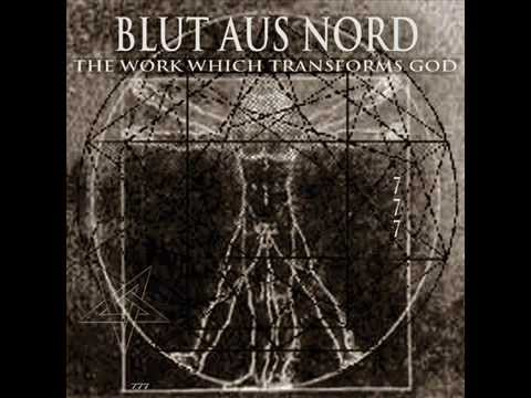 Blut aus Nord  The Work Which Transforms God  The Choir Of The Dead