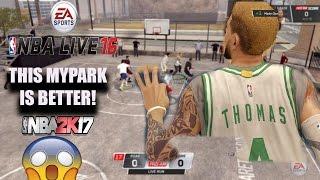 NBA Live MyPark is BETTER than NBA2K17!!! CRAZY NBA LIVE 16 Pro Am Gameplay!
