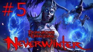 Neverwinter let s play Воин - страж Часть 5