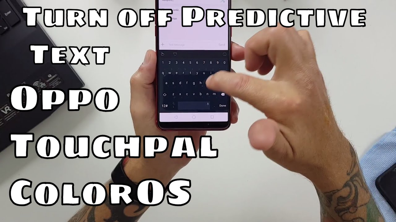 Turn off Predictive Text - Oppo