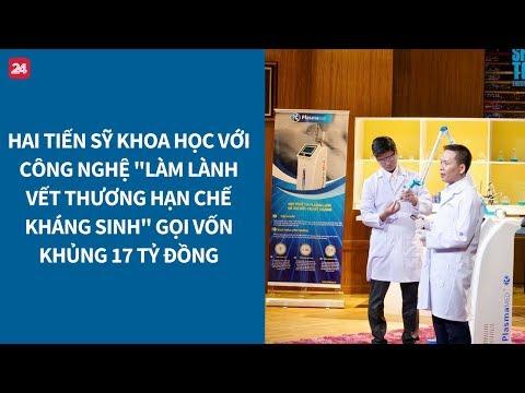Shark Tank VN tập 7: Tiến sỹ khoa học gọi vốn khủng 17 tỷ đồng| VTV24
