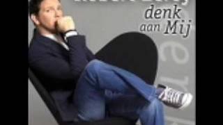 Robert leroy Denk aan mij