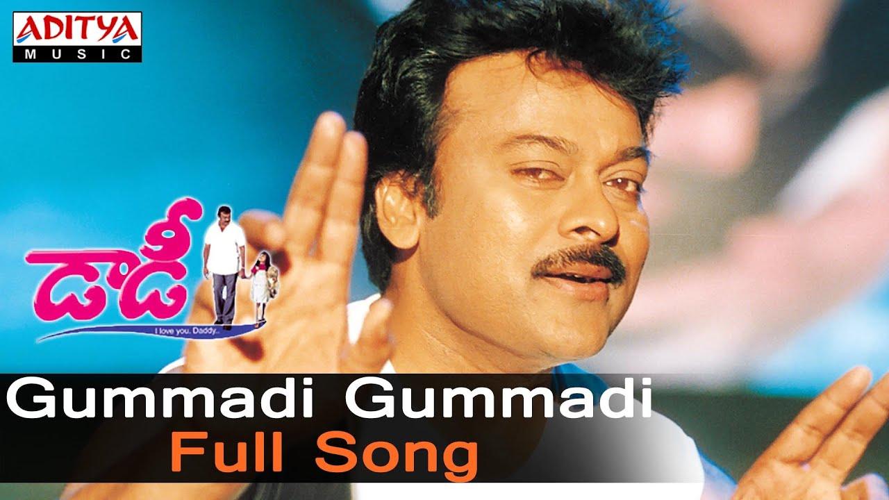 gummadi gummadi full song ll daddy songs ll chiranjeevi simran youtube