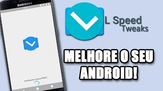 L Speed Android Optimizer | Aumente a PERFORMANCE e BATERIA do Android [ROOT]