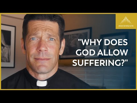 The Real Answer to Why God Allows Suffering