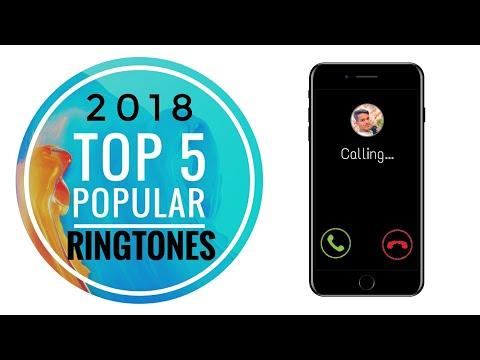 Top 5 Popular Ringtones 2018 Direct Downloading Link