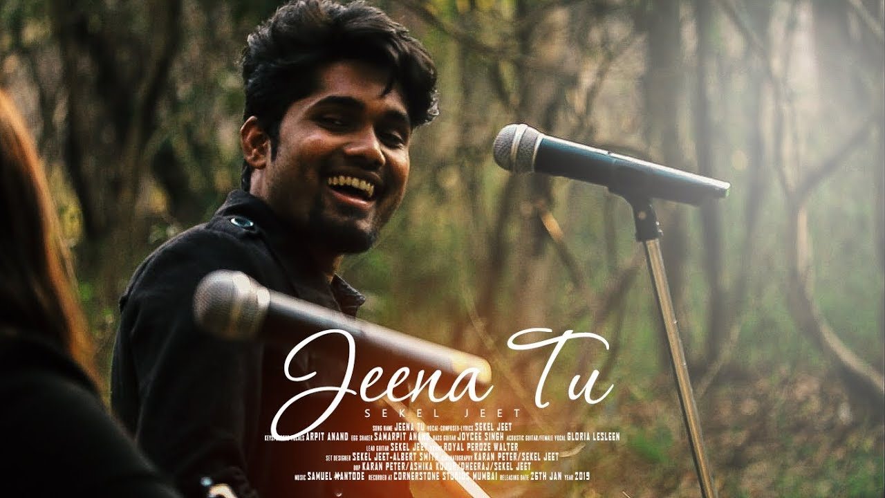 JEENA TU I SEKEL JEET I OFFICIAL MUSIC VIDEO I 2019 HINDI CHRISTIAN SONG