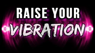 How to SHIFT Your VIBRATION & BECOME AN ENERGETIC MATCH to Your Desires! (law of attraction)
