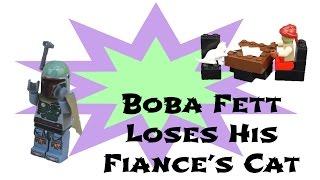 Lego Star Wars Stop Motions SE. 1 Ep. 4: Boba Fett's Fiance's Cat