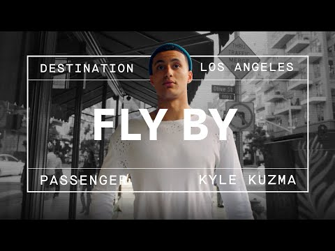 Kyle Kuzma's Guide to Los Angeles | FLY BY
