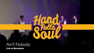 Ain't Nobody | Hand Fulla Soul | Party Band