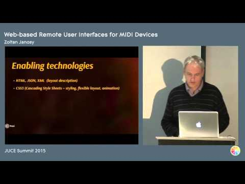 Web-based Remoter UI For MIDI Devices, Zoltán Jánosy, JUCE Summit 2015