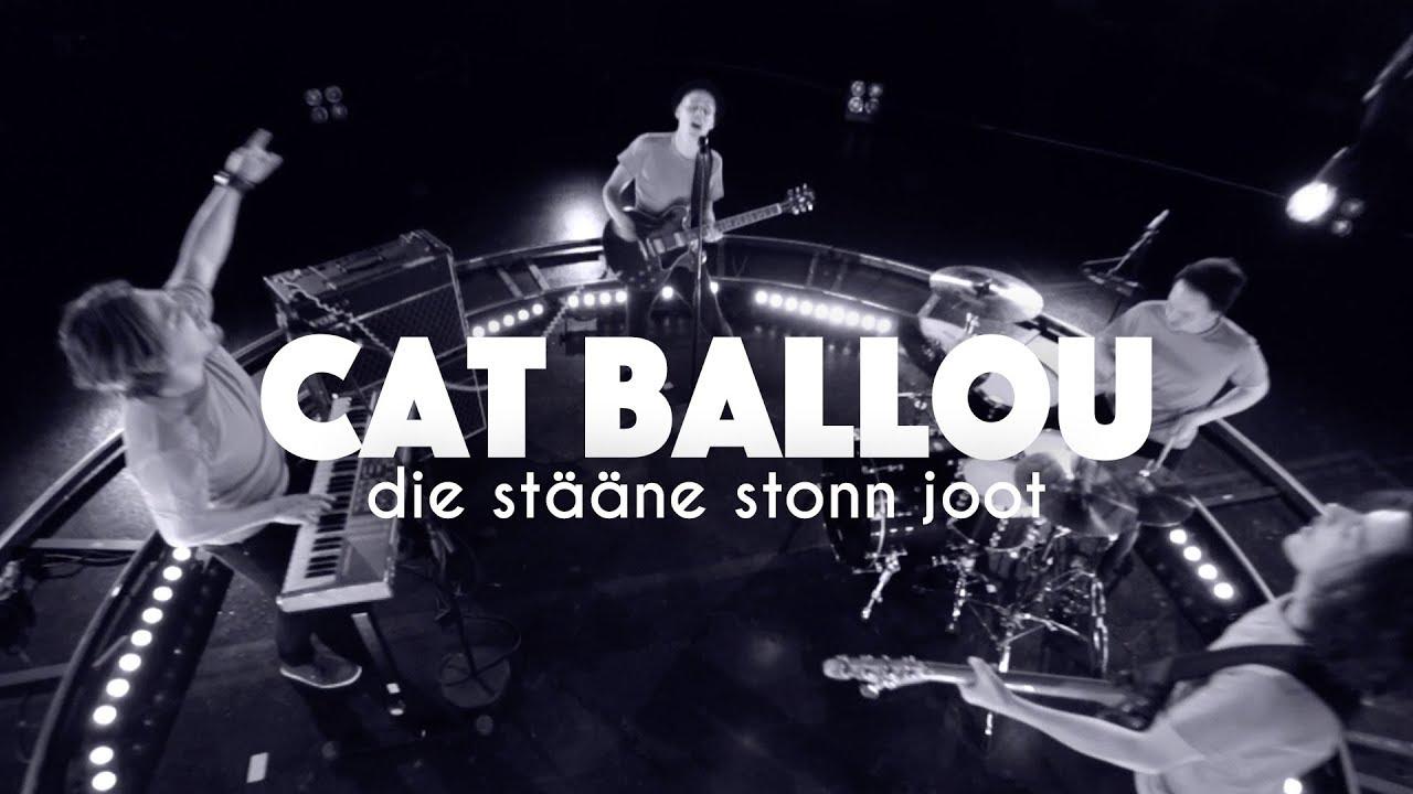 Download CAT BALLOU - DIE STÄÄNE STONN JOOT (Offizielles Video)