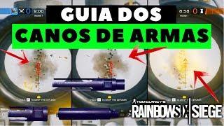 GUIA DEFINITIVO DOS CANOS DE ARMAS || RAINBOW SIX SIEGE
