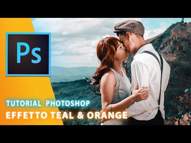 Tutorial Photoshop : Effetto Teal & Orange
