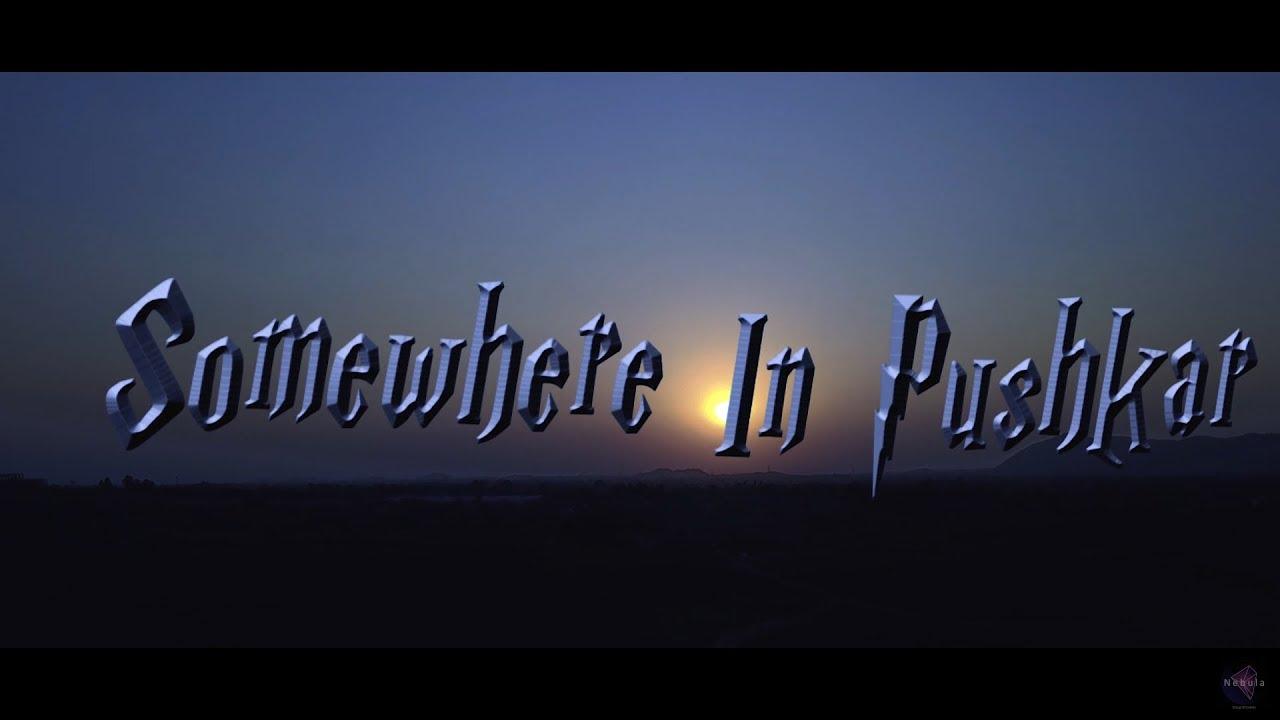 Some where in pushkar ( Pushkar fair ) Nebula group