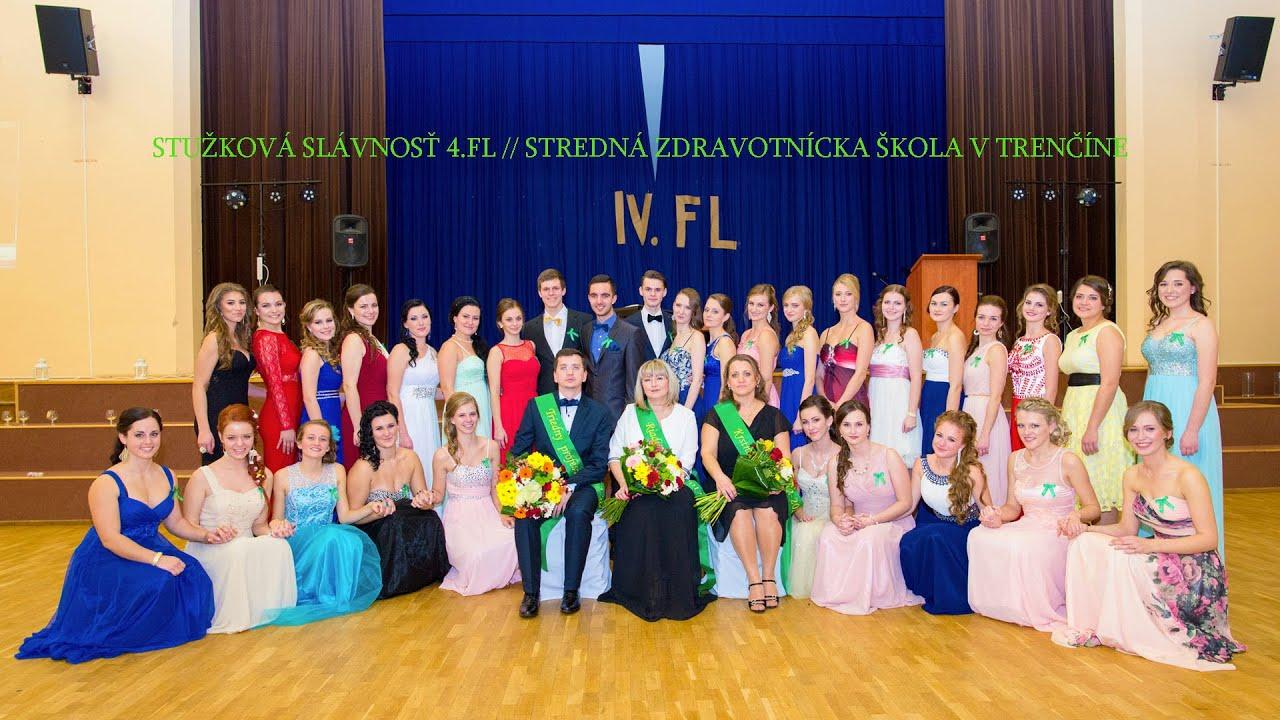 66b59ef78560 Stužková IV FL Stredná zdravotnícka škola Trenčín - YouTube
