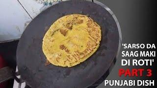 'Sarso Da Saag Maki di Roti' | Punjabi Dish | Part 3 Thumbnail