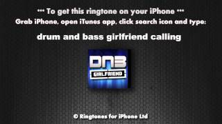 Drum and Bass Girlfriend Calling Ringtone