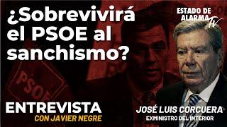 Entrevista a José Luis Corcuera: ¿Sobrevivirá el PSOE al sanchismo? con Javier Negre
