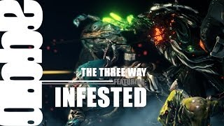 The Three Way:  Damage 2.0 Vs. The Infested (11.5.3)