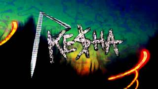 Ke$ha - Supernatural vs Rihanna - S&M