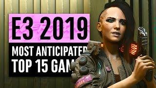E3 2019 | 15 Most Anticipated Games