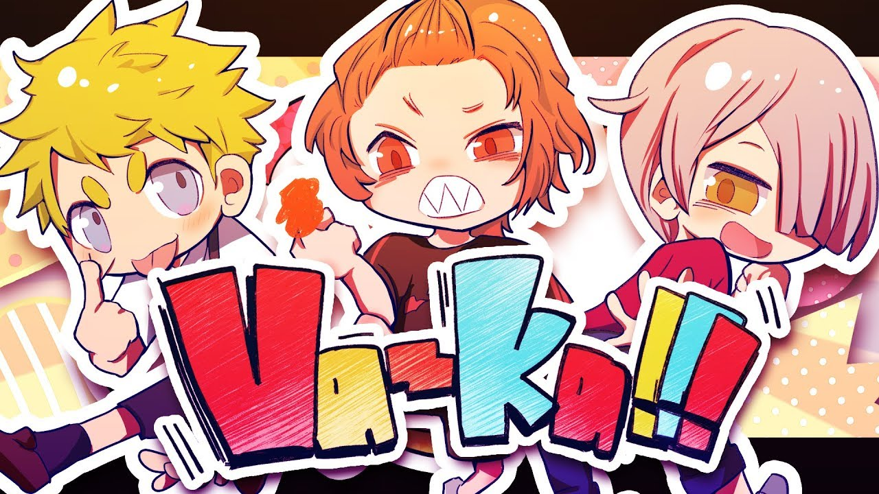 【MV】Va-ka!!! / あらき×un:c×kradness【XYZ】