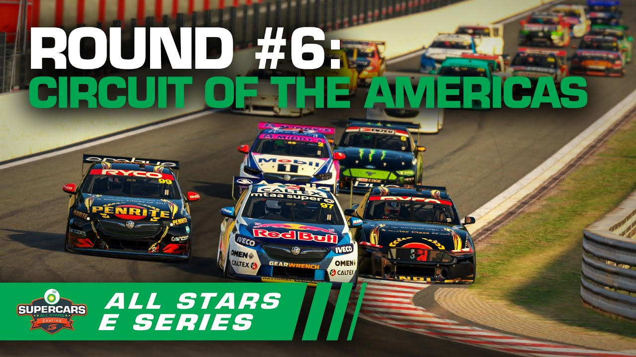 Round #6 [Race #18 + #19 + #20]: Circuit of the Americas - BP All Stars Eseries | Supercars 2020