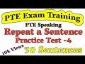 PTE Repeat Sentence Practice Test 4