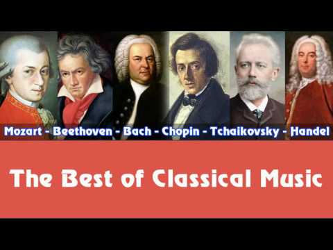 Mozart, Beethoven, Bach, Chopin, Tchaikovsky, Handel – The Best of Classical Music - Поисковик музыки mp3real.ru
