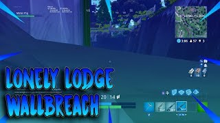 *NEW* LONELY LODGE WALLBREACH GLITCH SPOT ON FORTNITE