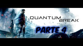 quantum break xbox one s modo historia parte 4