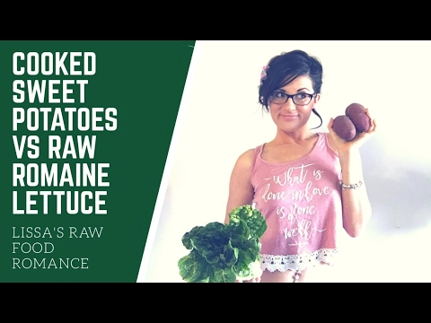 COOKED SWEET POTATO VS RAW ROMAINE LETTUCE || COMPARE || RAW FOOD VEGAN