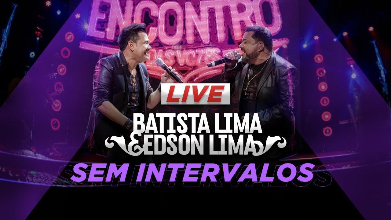 Live - Batista Lima e Edson Lima - SEM INTERVALO