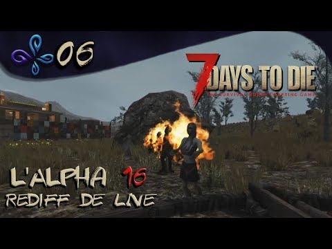 Le retour du barbecue ! 7 Days to die Alpha 16 (B113) Exp [Fr] #06