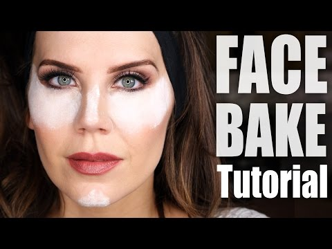 "HOW TO ""BAKE"" YOUR FACE 