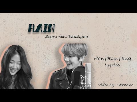 Soyou(소유) x Baekhyun(백현) - Rain (비가 와) Lyrics [Han Rom Eng]